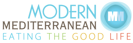 Modern Mediterranean-Eating the Good Life